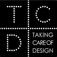 TCD-Taking care of design