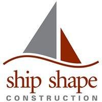 Ship Shape Construction