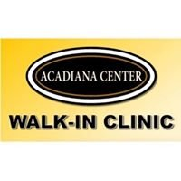 Acadiana Center Walk-In Clinic