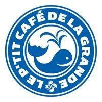 Le P'tit Café de la Grande