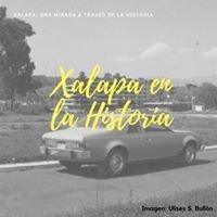 Xalapa: una mirada a través de la historia