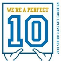 We're a Perfect 10: 2010 Senior Class Gift Campaign