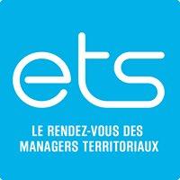 Les ETS, le rendez-vous des managers territoriaux