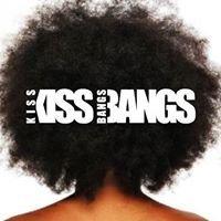 KissKiss BangsBangs