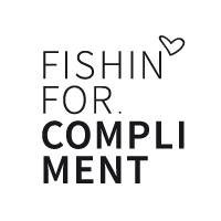 Fishin' for Compliment