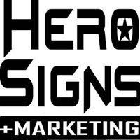 Hero Signs + Marketing