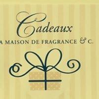 Cadeaux  La maison de fragrance