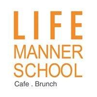 Life manner school 西螺早安咖啡