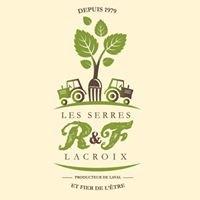 Les Serres R&F Lacroix