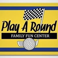 Play A Round Family Fun Center