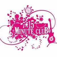The 15 Minute Club