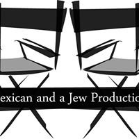 A Mexican and a Jew Productions
