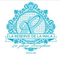 La Reserve De La Mala