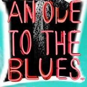 An Ode To The Blues