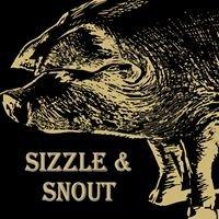Sizzle & Snout