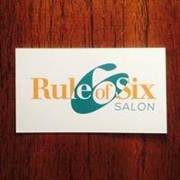 Rule of 6 Salon