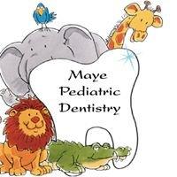 Maye Pediatric Dentistry