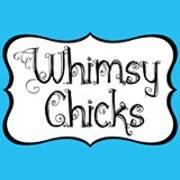 Whimsy Chicks