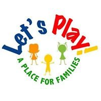 Let's Play: A Place for Families