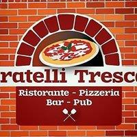 Fratelli Tresca Ristorante Pizzeria