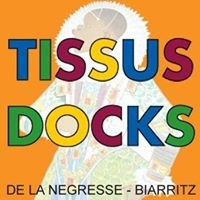 Docks de la Négresse Tissus