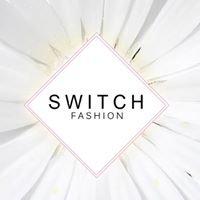 Switch fashion