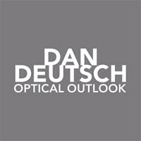 Dan Deutsch Optical Outlook