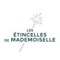 Les étincelles de mademoiselle by Le Laboratoire D'Co