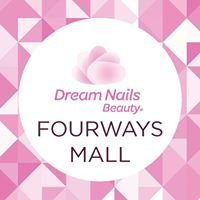 Dream Nails Beauty Fourways Mall