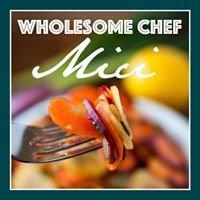 Wholesome Chef Mici