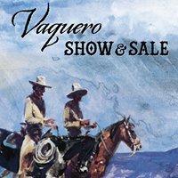 Vaquero Show & Sale