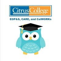 Citrus College EOP&S, CARE and CalWORKs