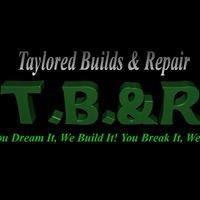 Taylored Builds & Repair