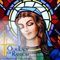 Our Lady of Ransom Catholic Church