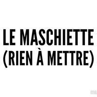 Le MASCHIETTE