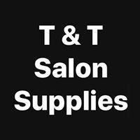 T & T Salon Supplies