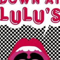 DOWN AT LULU'S