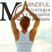 Mindful - Psicologia e Discipline del Benessere