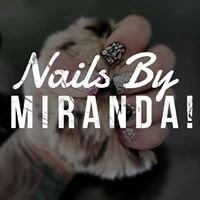 Nails by Miranda