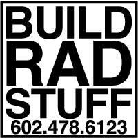 Build Rad Stuff fabrication & welding