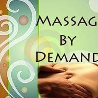 Massage By Demand/ Home of the $45 Swedish Massage