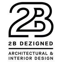 2bdezigned - Architectural & Interior Design