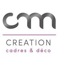 CM Creation Deco Et Des Cadres - Officiel