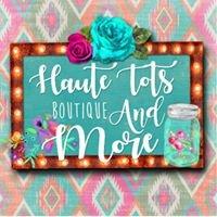 Haute Tots Boutique, LLC