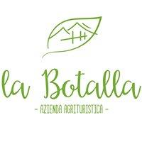 La Botalla - Azienda Agrituristica