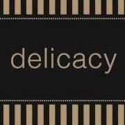 Delicacy Launceston