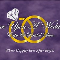 Once Upon A Wedding Expo and Bridal Show