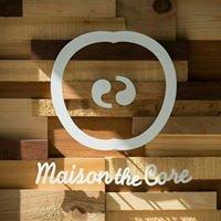 果核抵家 Maison the Core