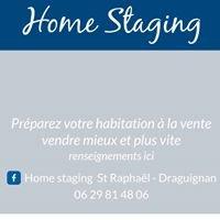 Home staging St Raphael Draguignan