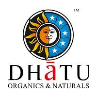 Dhatu Organics and Naturals